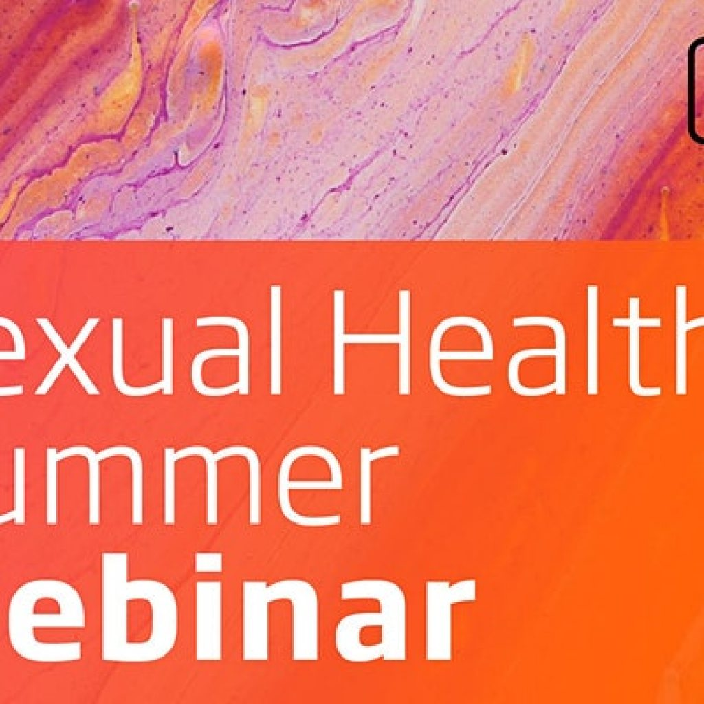 Sexual Health Summer Webinar