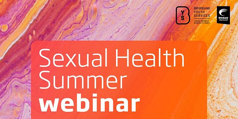 Sexual Health Summer Webinar